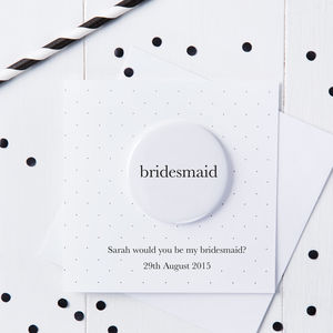 Personalised Be My Bridesmaid Badge Card - wedding thank you gifts
