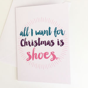 All I Want For Christmas Is Shoes Christmas Card