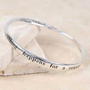 'Everything Happens For A Reason' Quote Bangle
