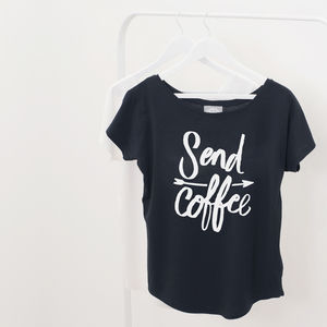 'Send Coffee' Women's Loose Fit T Shirt