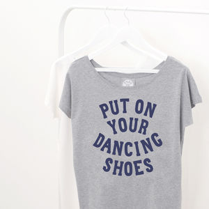 'Dancing Shoes' Women's Loose Fit T Shirt - positive slogan tops