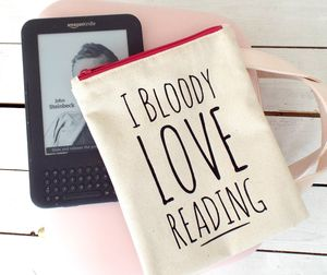 'I Bloody Love Reading' Kindle Cover
