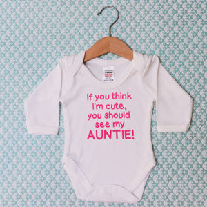 'If You Think I'm Cute, You Should See My Auntie' - clothing