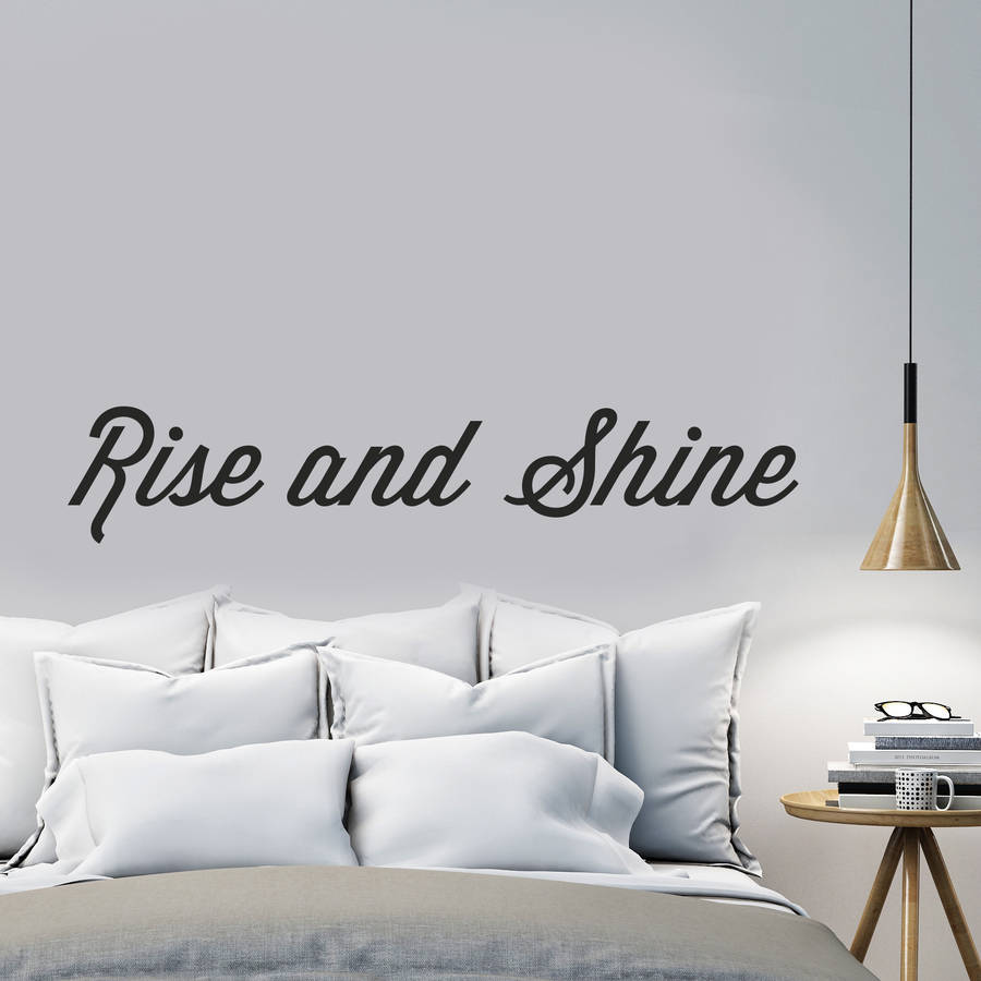 39 rise and shine 39 wall sticker by oakdene designs. Black Bedroom Furniture Sets. Home Design Ideas