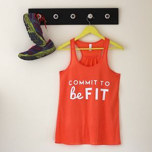 'Commit To Be Fit' Racerback Top - slogan fashion