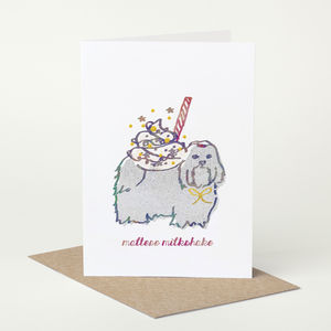 Maltese Dog 'Maltese Milkshake' Birthday Card