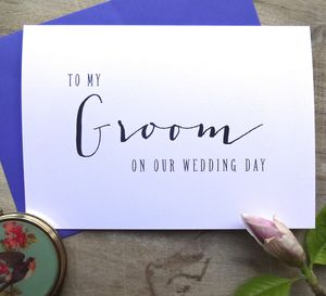 Modern Text 'To My Groom On Our Wedding Day' Card - wedding cards & wrap