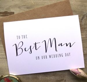 Modern Text 'To The Best Man On Our Wedding Day' Card - wedding cards