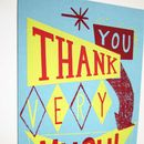 'Thankyou Very Much' Hand Printed Card