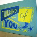 'Thinking Of You' Hand Printed Card