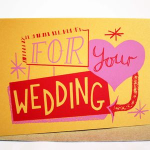 'For Your Wedding' Hand Printed Card - new lines added