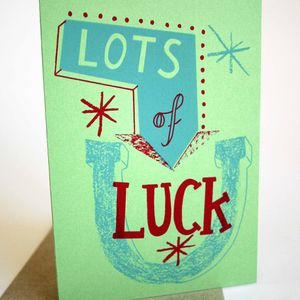 'Lot's Of Luck' Hand Printed Card