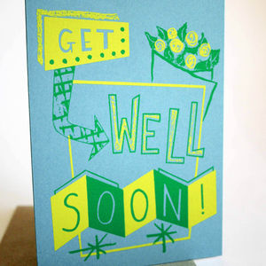 'Get Well Soon' Hand Printed Card