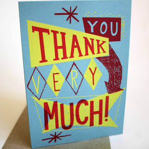 'Thankyou Very Much' Hand Printed Card - thank you cards