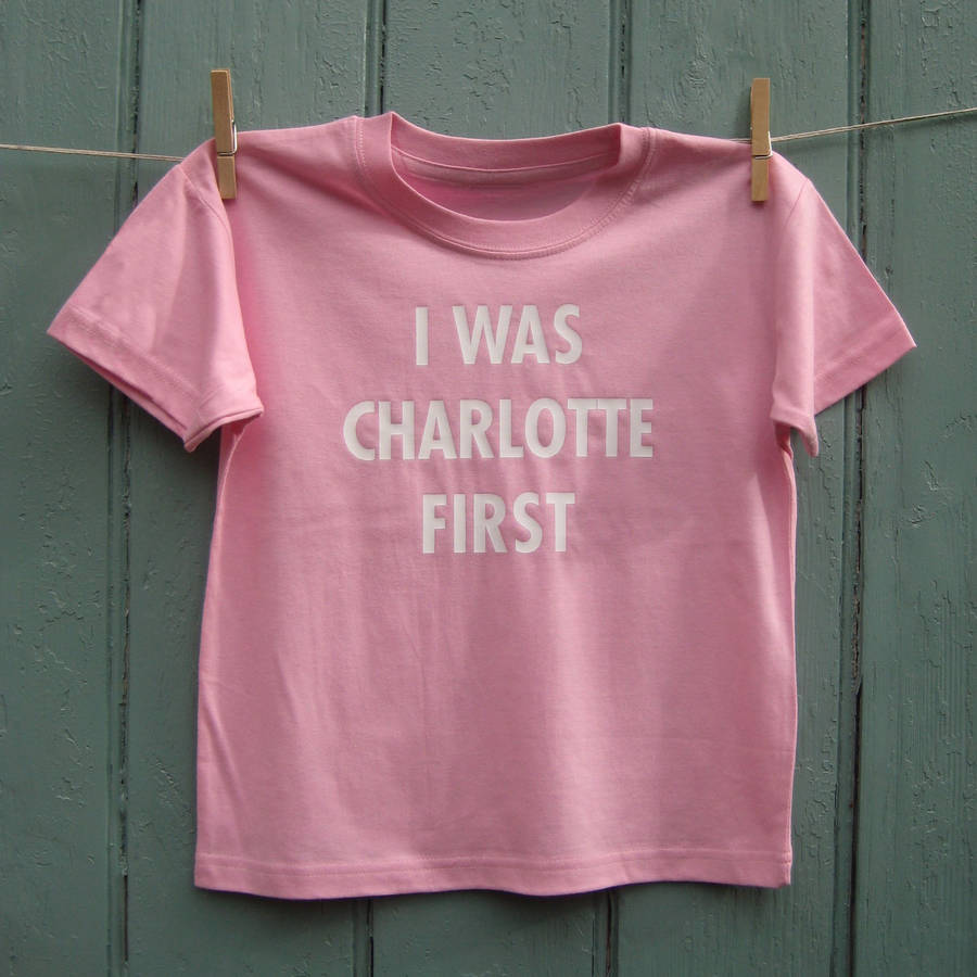 'I Was Charlotte First' T Shirt