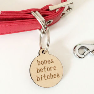 'Bones Before B*Tches' Dog Tag - dogs