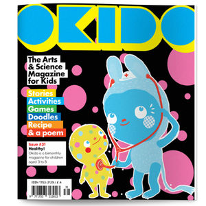 Okido Magazine Issue 31 All About Health