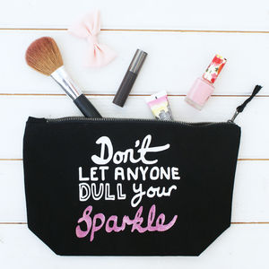 Don't Let Anyone Dull Your Sparkle Toiletry Bag - travel bags & luggage