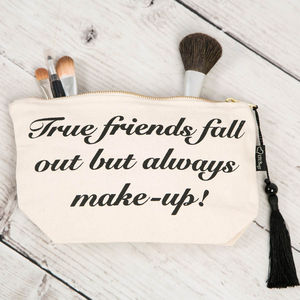 True Friends Fall Out Make Up Bag - make-up bags