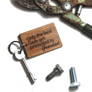 Personalised Only The Best Dads…Keyring - gifts for grandfathers