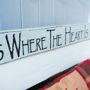 'Home Is Where The Heart Is' Large 71cmx10cm