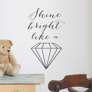 Shine Bright Like A Diamond Wall Sticker - children's room accessories