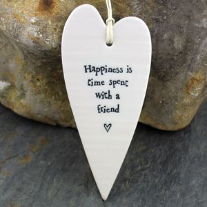 Porcelain 'Happiness Is Time Spent With A Friend' Heart