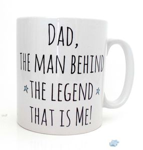 'Dad, Behind The Legend' Father's Day Mug