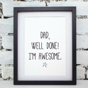 'Dad, I'm Awesome' Father's Day Print - prints & art