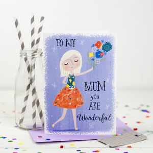 'Mum You Are Wonderful' Card