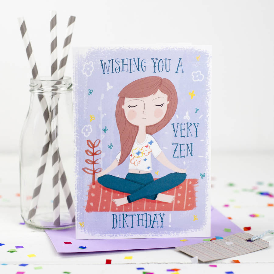 wishing you a very zen birthday' card by louise wright design ...