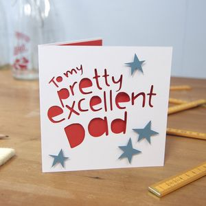 'To My Pretty Excellent Dad' Card