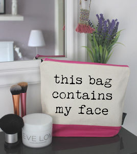 'This Bag Contains My Face' Wash Bag - make-up & wash bags