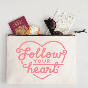 'Follow Your Heart' Oversized Travel Pouch