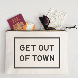 'Get Out Of Town' Oversized Travel Pouch