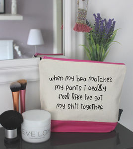 'When My Bra Matches My Pants…' Wash Bag - make-up & wash bags
