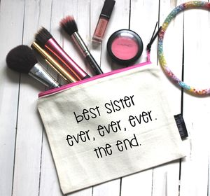'Best Sister Ever' Pouch - make-up & wash bags