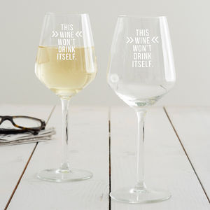 'This Wine Won't Drink Itself' Wine Glass - tableware