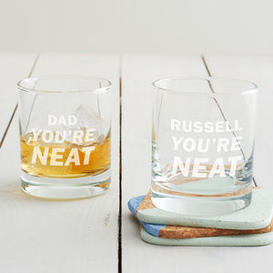 Personalised 'You're Neat' Tumbler Glass - home