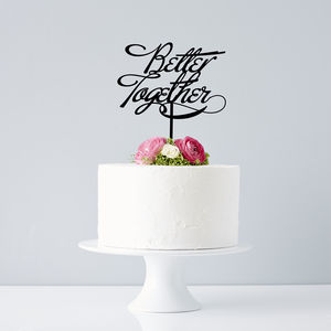 Elegant Better Together Wedding Cake Topper