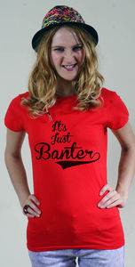 It's Just Banter T Shirt Personalised Unisex Kids - t-shirts & vests