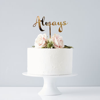 Calligraphy Always Wedding Cake Topper