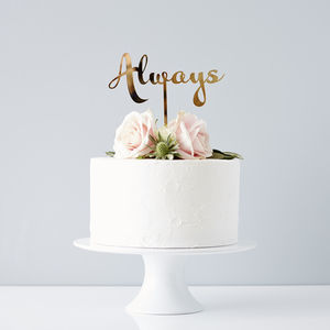 Calligraphy Always Wedding Cake Topper - table decorations