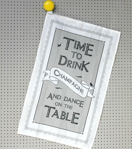 Time To Drink Champagne Teatowel - kitchen accessories
