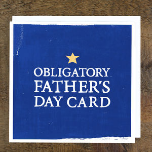 'Obligatory Father's Day Card'