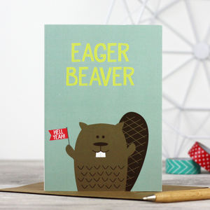 Funny 'Eager Beaver' Card - good luck cards