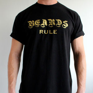 'Beards Rule' Mens T Shirt