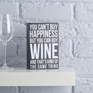 Can Buy Wine Wooden Sign