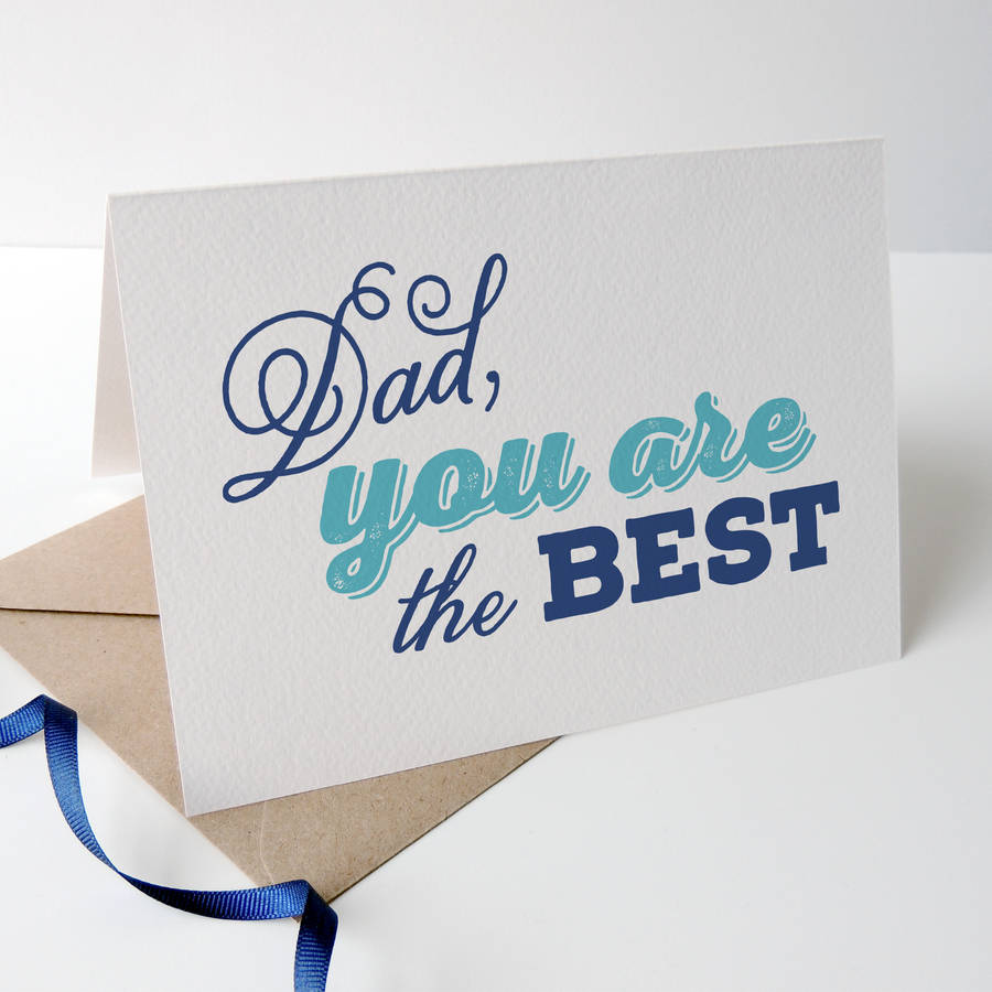 Dad You Are The Best Fathers Day Card By Project Pretty
