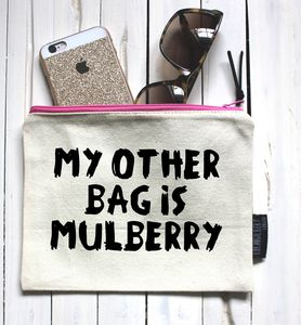 'My Other Bag Is Mulberry' Pouch - make-up & wash bags